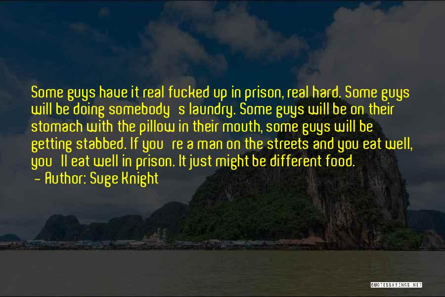 Suge Knight Quotes 231834