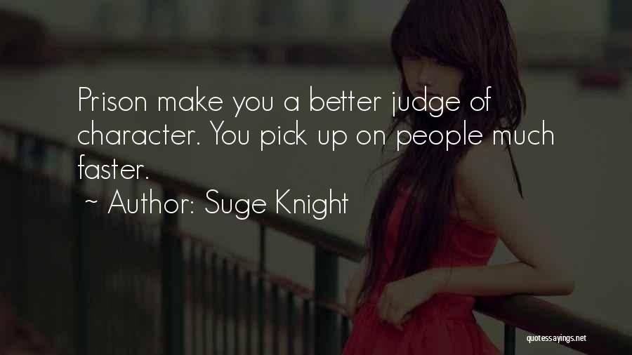 Suge Knight Quotes 384369