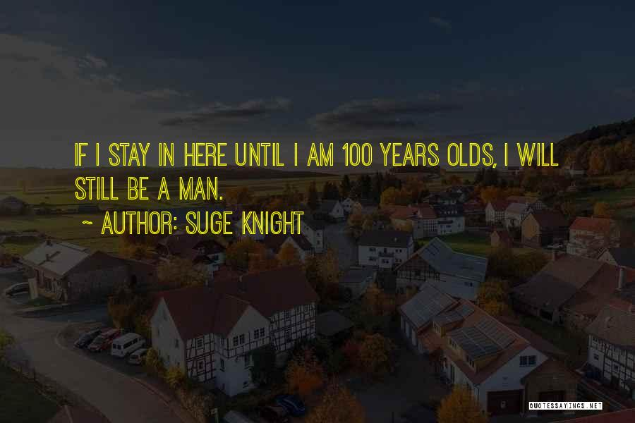 Suge Knight Quotes 510108
