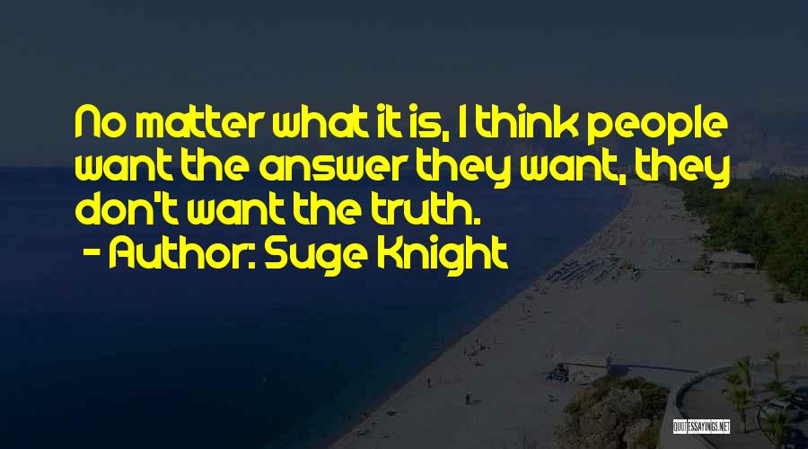 Suge Knight Quotes 808996