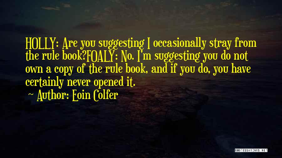 Suggesting Quotes By Eoin Colfer