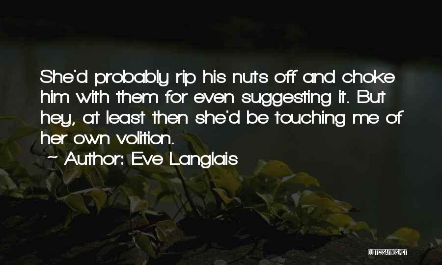 Suggesting Quotes By Eve Langlais