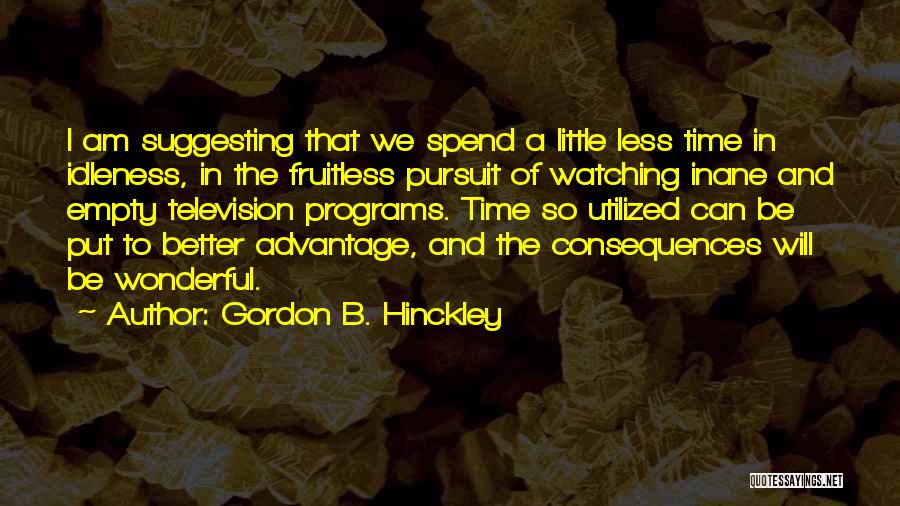 Suggesting Quotes By Gordon B. Hinckley