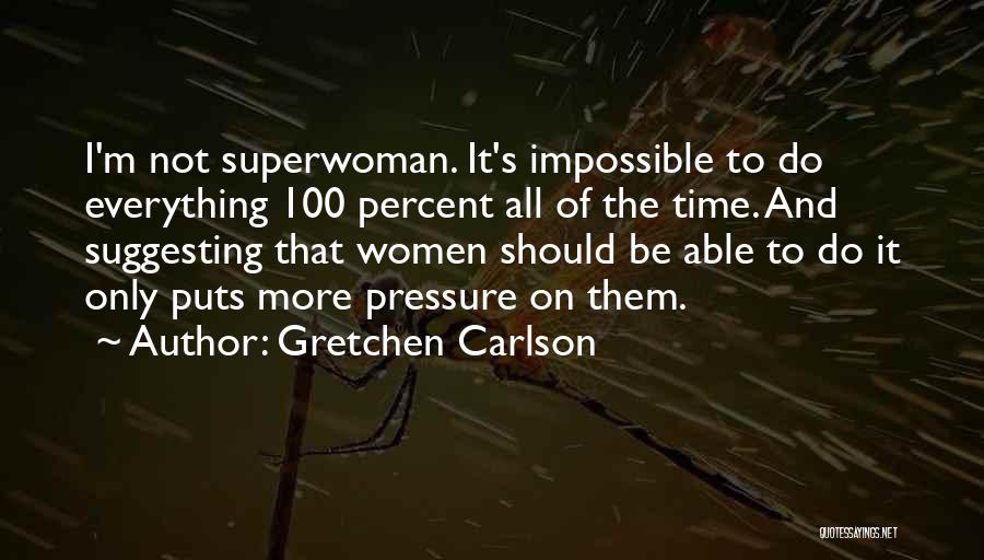 Suggesting Quotes By Gretchen Carlson
