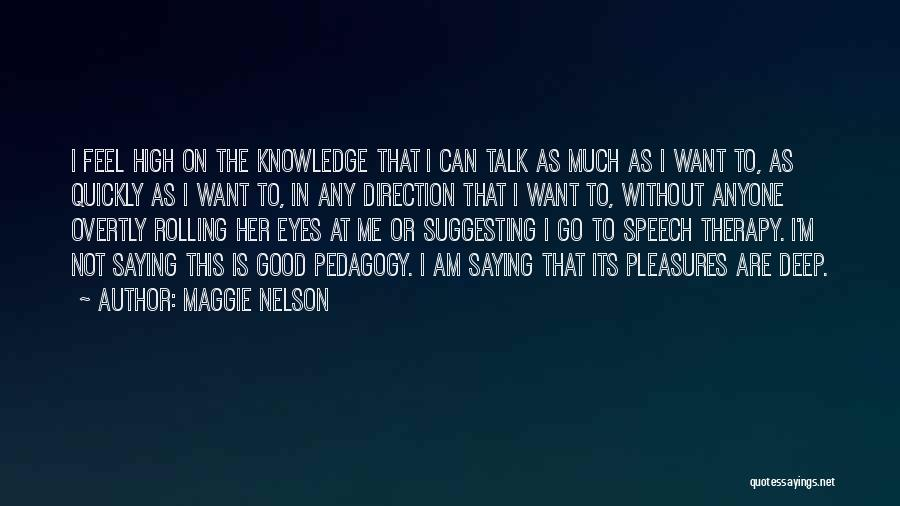 Suggesting Quotes By Maggie Nelson