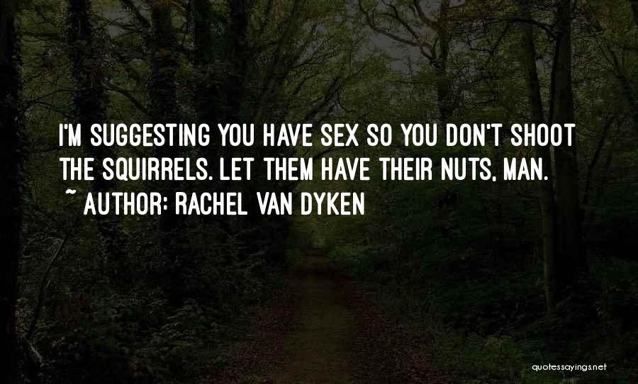 Suggesting Quotes By Rachel Van Dyken
