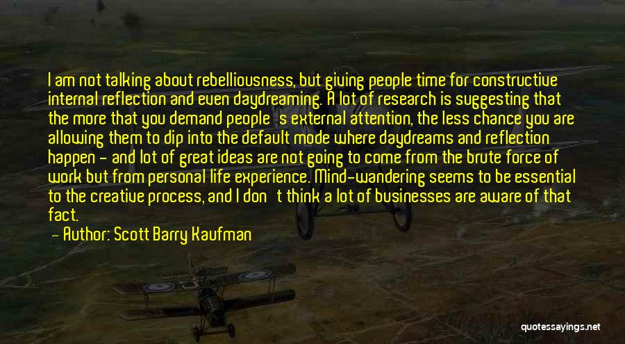Suggesting Quotes By Scott Barry Kaufman