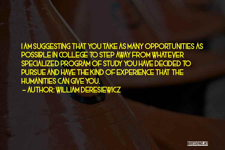 Suggesting Quotes By William Deresiewicz