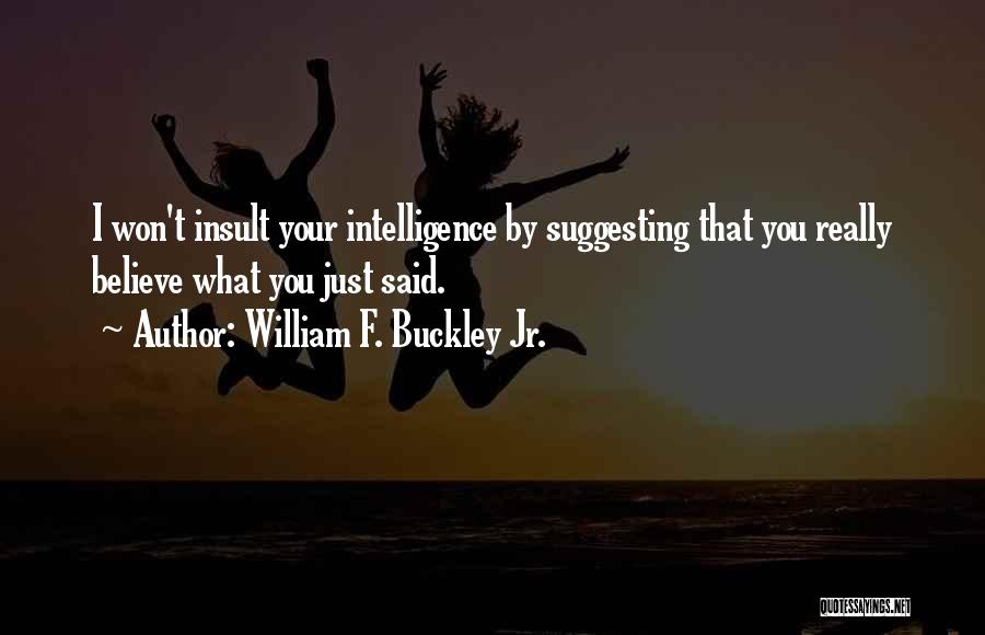 Suggesting Quotes By William F. Buckley Jr.
