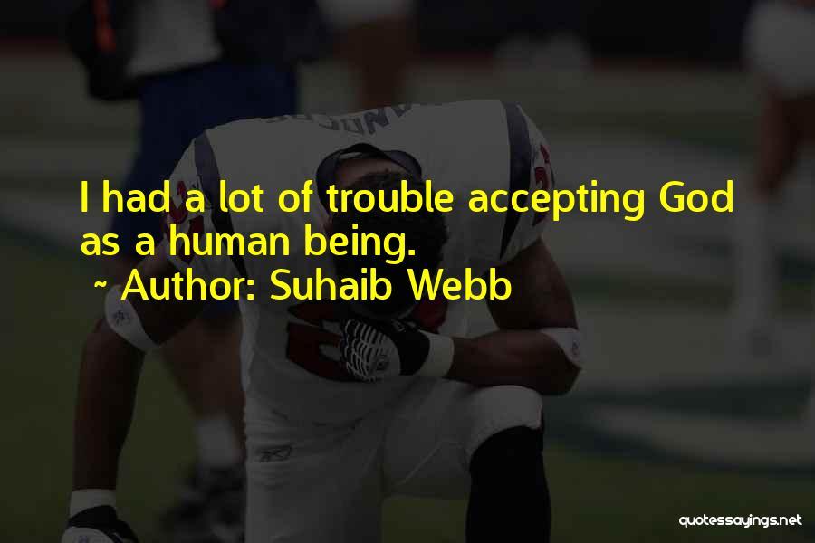 Suhaib Webb Quotes 1110913