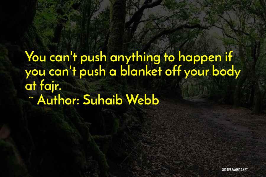 Suhaib Webb Quotes 1310765
