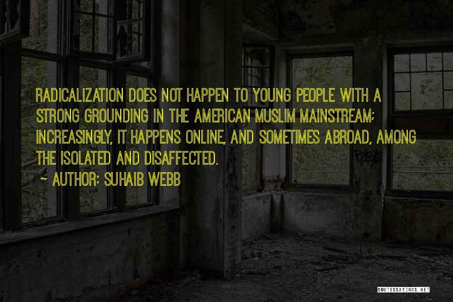 Suhaib Webb Quotes 228077