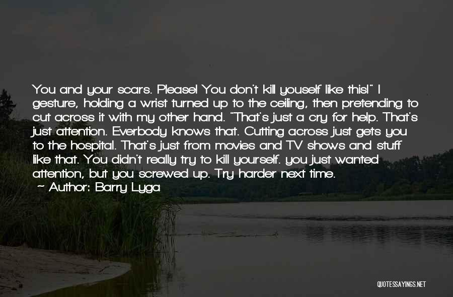 Suicide And Cutting Quotes By Barry Lyga