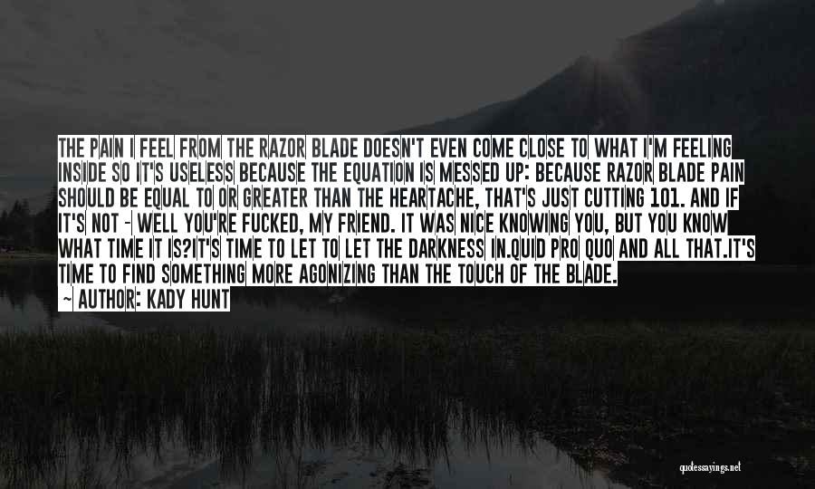 Suicide And Cutting Quotes By Kady Hunt