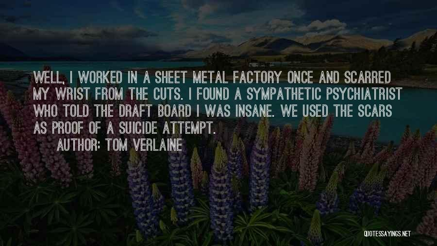 Suicide And Cutting Quotes By Tom Verlaine