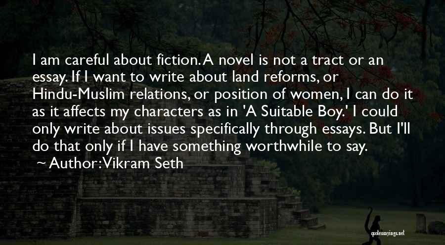 Suitable Boy Vikram Seth Quotes By Vikram Seth