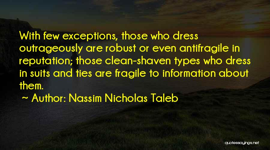 Suits And Ties Quotes By Nassim Nicholas Taleb