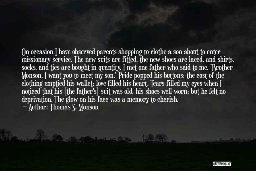Suits And Ties Quotes By Thomas S. Monson