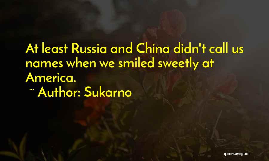 Sukarno Quotes 1307206