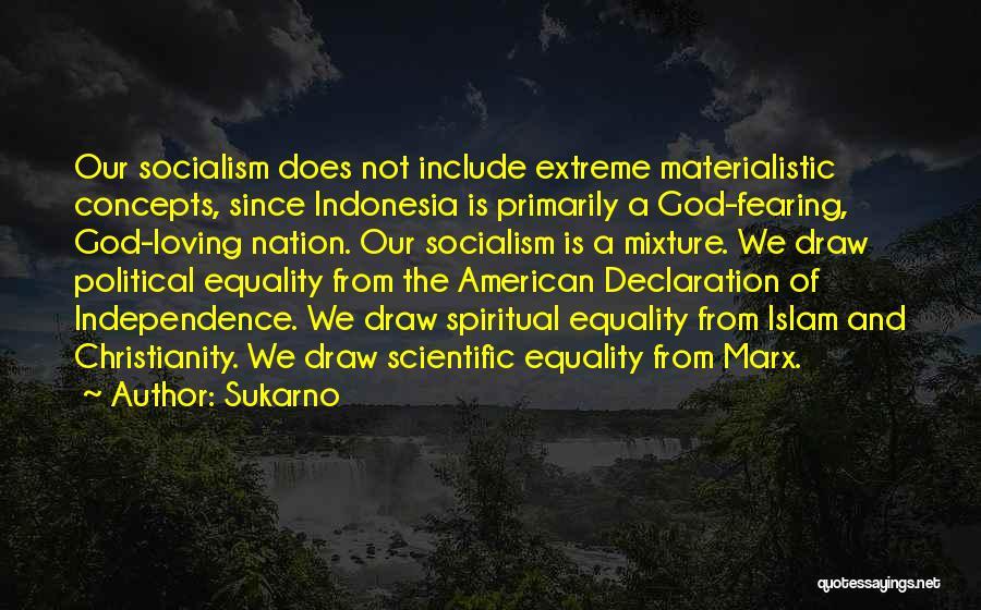 Sukarno Quotes 1381552