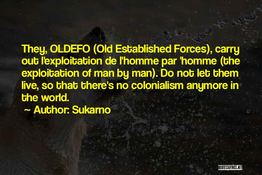 Sukarno Quotes 1383768