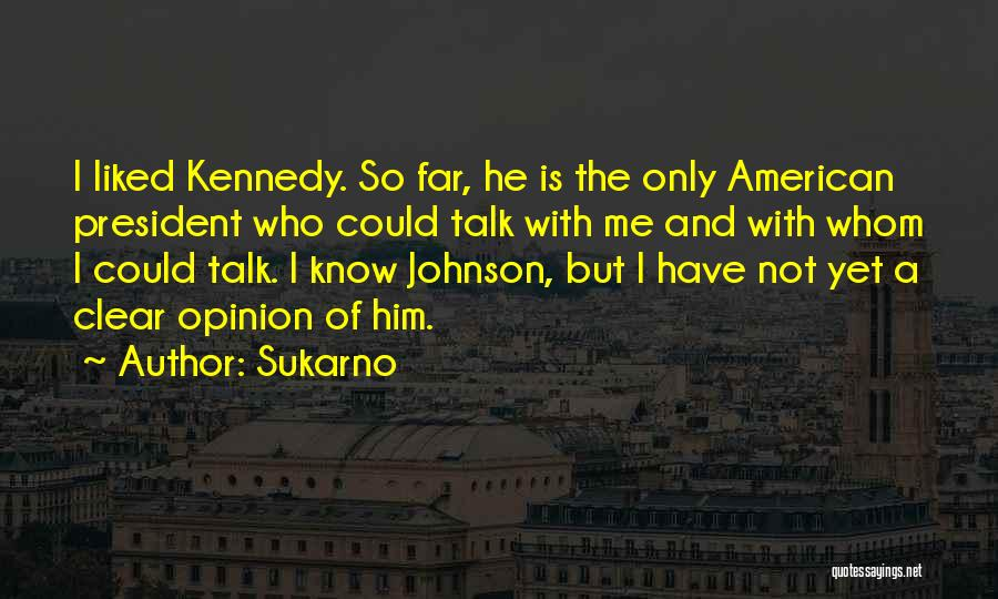Sukarno Quotes 141756