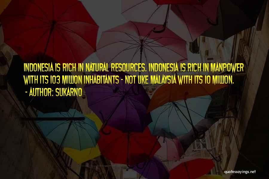 Sukarno Quotes 1418038