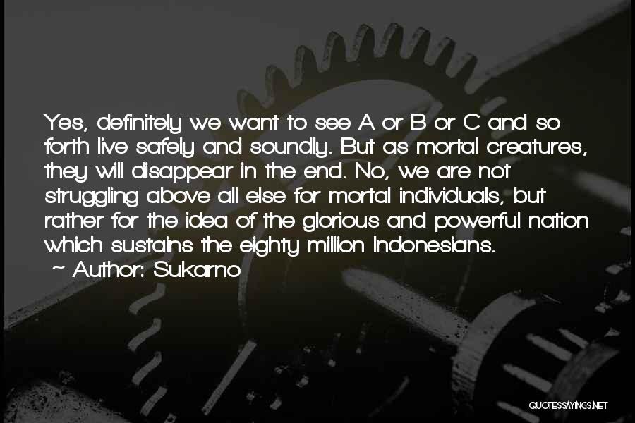 Sukarno Quotes 1495721