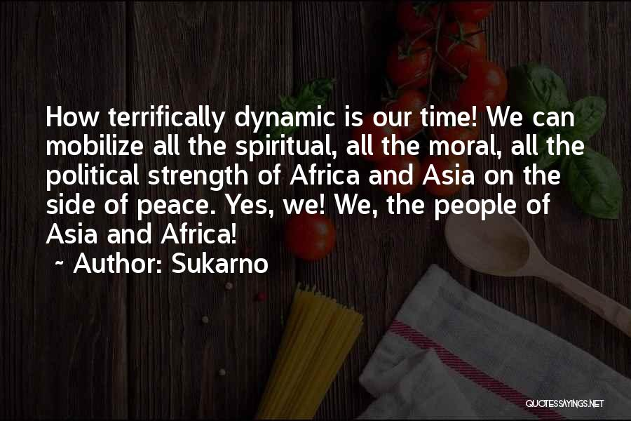 Sukarno Quotes 1501603