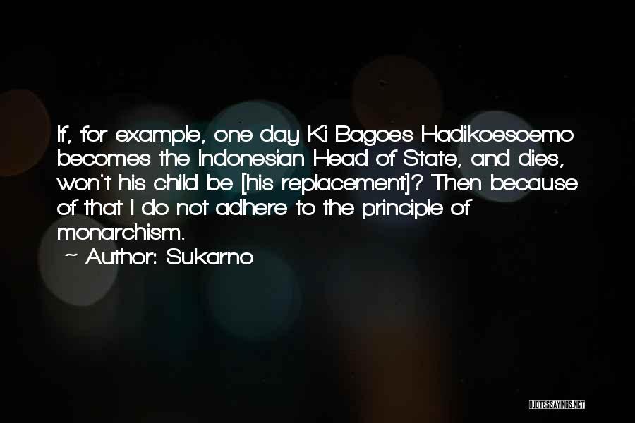 Sukarno Quotes 1513585
