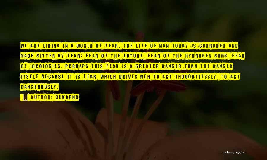 Sukarno Quotes 1596544