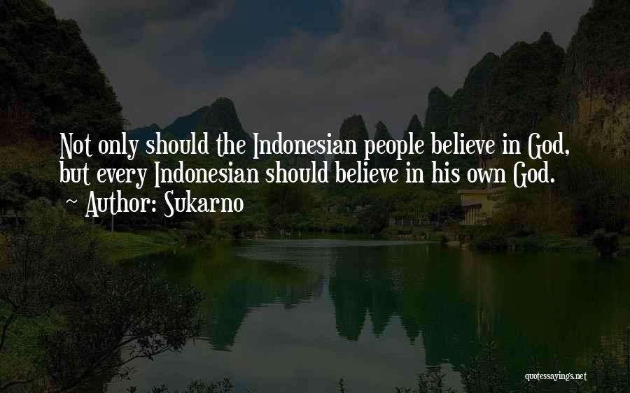 Sukarno Quotes 1668617