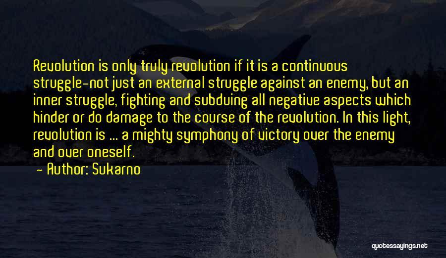 Sukarno Quotes 1720560