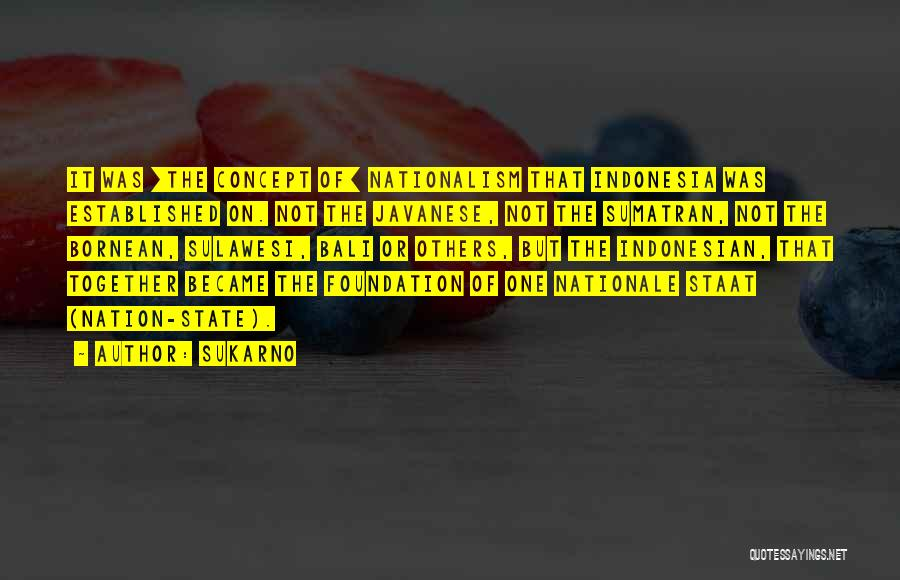 Sukarno Quotes 180296