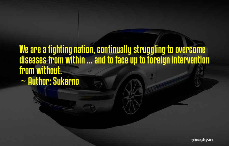 Sukarno Quotes 1898372