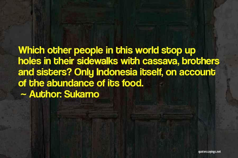 Sukarno Quotes 1912660