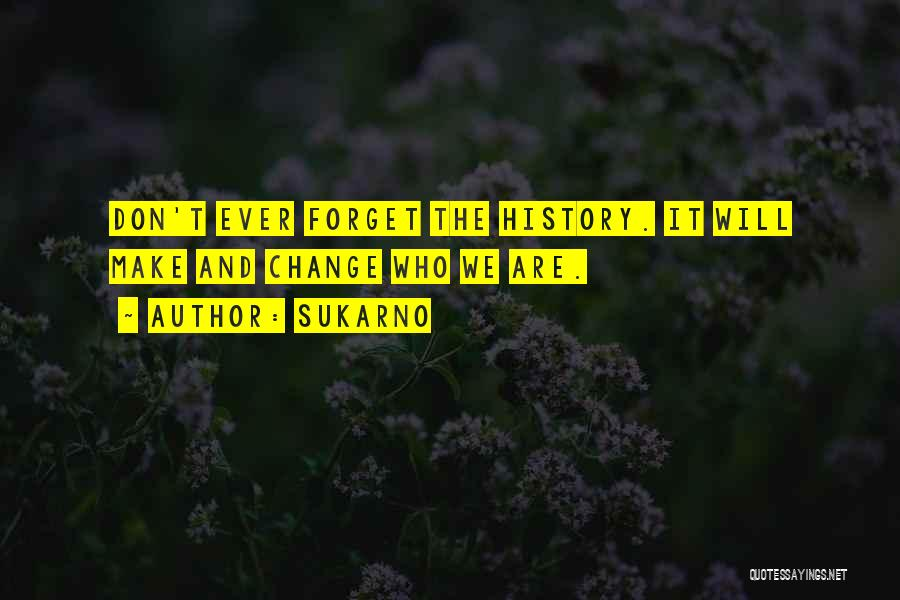 Sukarno Quotes 2067344
