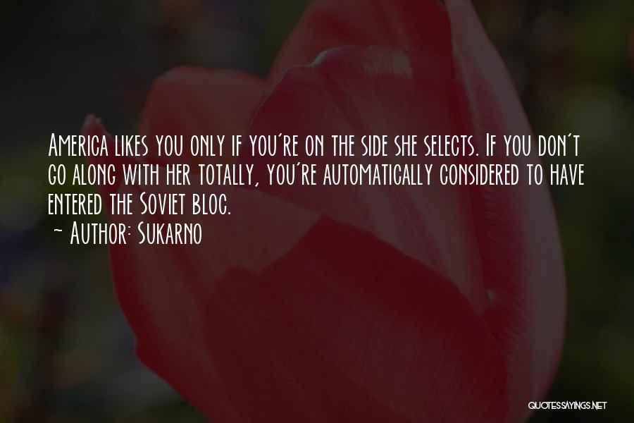 Sukarno Quotes 207625