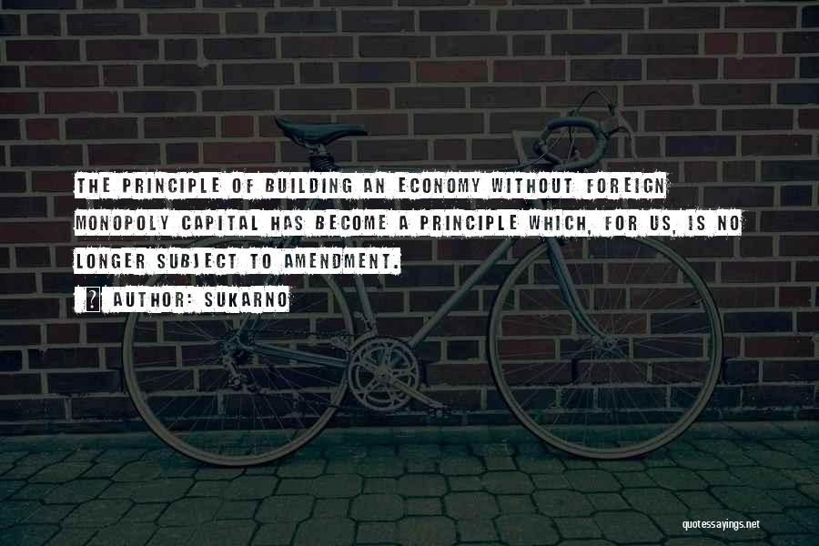 Sukarno Quotes 393629