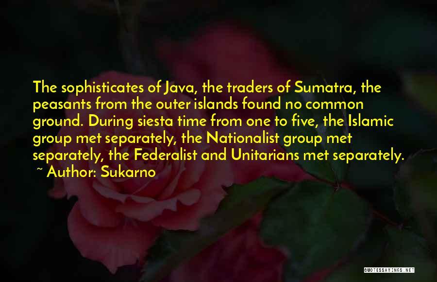 Sukarno Quotes 504410