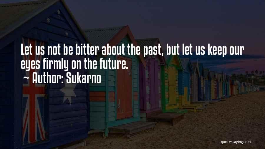 Sukarno Quotes 583543