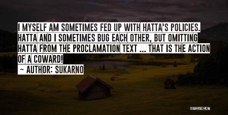 Sukarno Quotes 699605