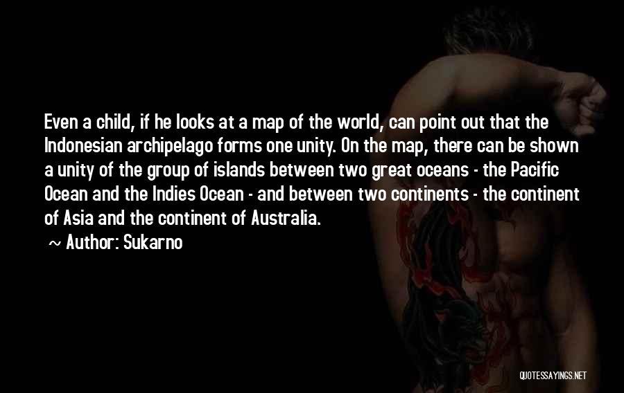 Sukarno Quotes 914983