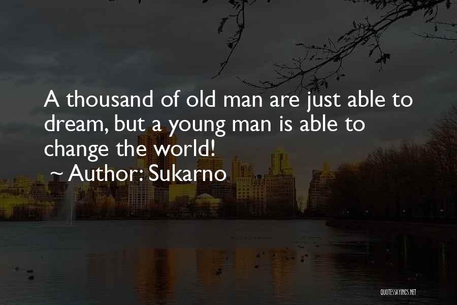 Sukarno Quotes 940665