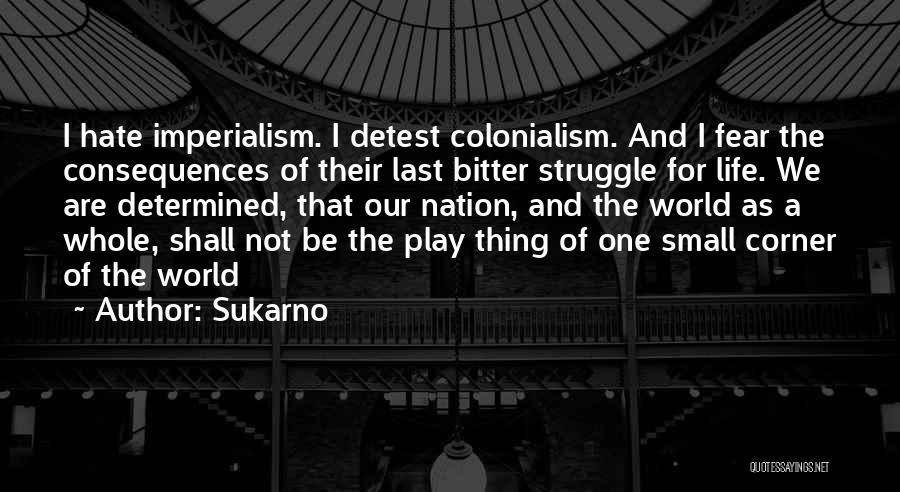 Sukarno Quotes 98787