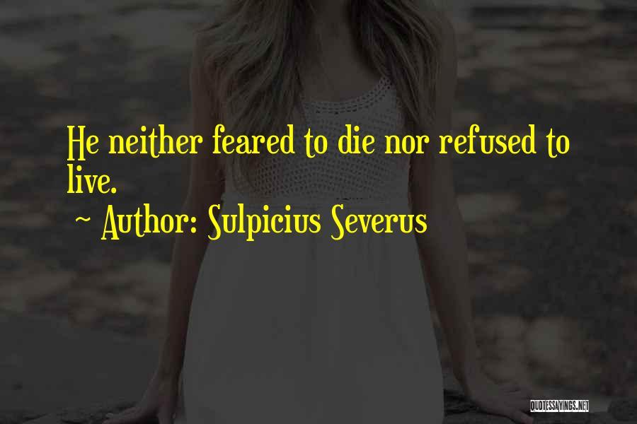 Sulpicius Severus Quotes 1207304