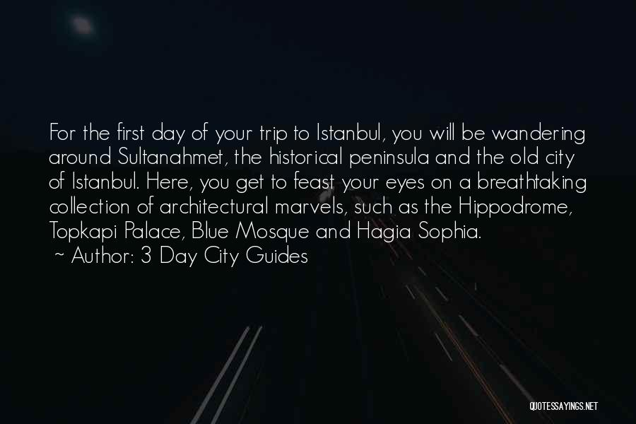Sultanahmet Quotes By 3 Day City Guides