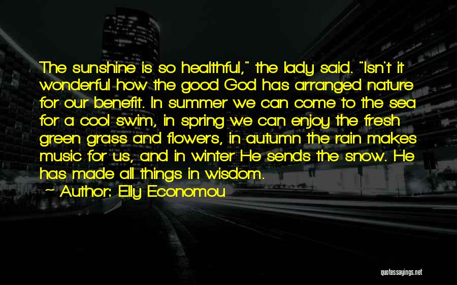 Summer And Sunshine Quotes By Elly Economou