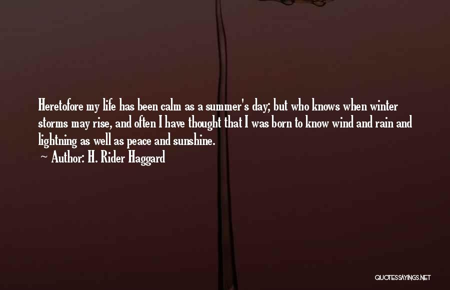 Summer And Sunshine Quotes By H. Rider Haggard