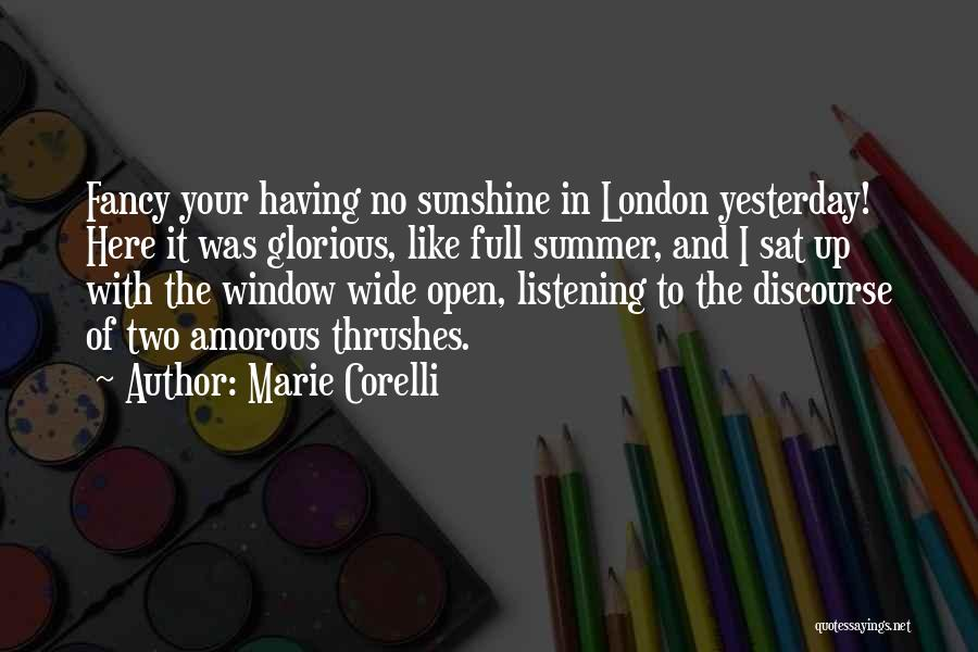 Summer And Sunshine Quotes By Marie Corelli